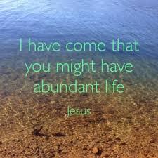 abundant life 7